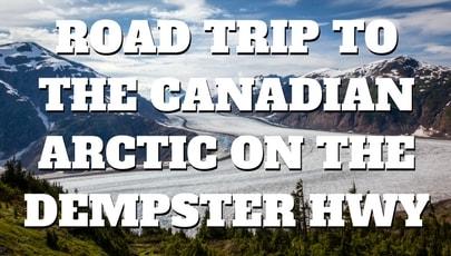 Canadian Arctic Road Trip Link