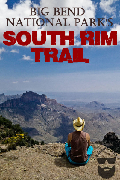 Big Bend South Rim Trail